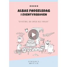 Lydbog: Albas fødselsdag i Eventyrskoven