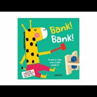 Bank, Bank! Hvad er er det, som lyder sådan?